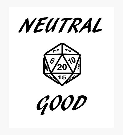 GAMER - Alignment : Neutral good Photographic Print