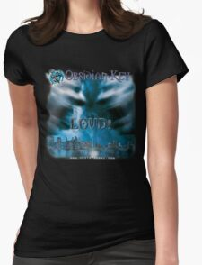 LOUD! - Progressive Rock Metal music album from Obsidian Key - Official (Branded)  Womens Fitted T-Shirt