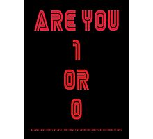 Are You 1 or 0 - Mr Robot Photographic Print