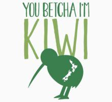 You BETCHA I'm KIWI funny New Zealand slang by jazzydevil
