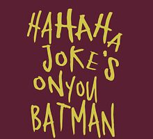 Joker Tag Unisex T-Shirt