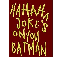 Joker Tag Photographic Print