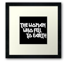THE WOMAN WHO FELL TO EARTH Framed Print