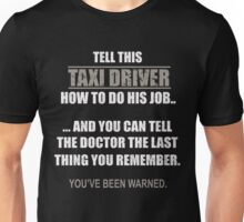 Funny Taxi Driver T-shirt Unisex T-Shirt