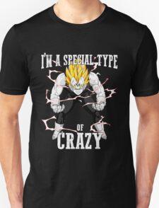 I'm A Special Type Of Crazy - Vegeta Unisex T-Shirt