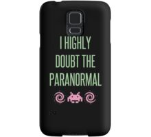 I Highly Doubt The Paranormal Samsung Galaxy Case/Skin