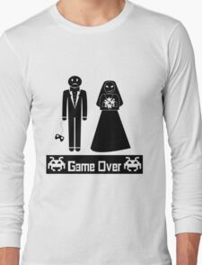 GAME OVER AFTER WEDDING MARRIAGE Long Sleeve T-Shirt