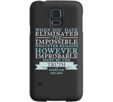 When  You Have Eliminated the Impossible  Samsung Galaxy Case/Skin
