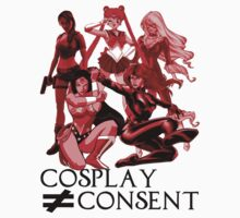 Cosplay isn't Consent by kayllisti
