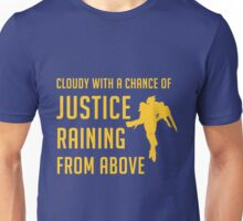 Cloudy with a Chance of Justice Unisex T-Shirt