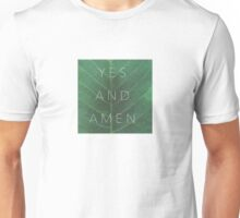 Yes & Amen Unisex T-Shirt
