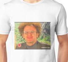 dr steve brule sweetberrywine Unisex T-Shirt