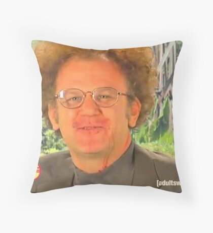 dr steve brule sweetberrywine Throw Pillow