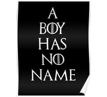 Game of thrones Arya Stark A boy has no name Poster