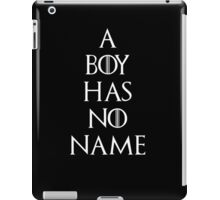 Game of thrones Arya Stark A boy has no name iPad Case/Skin