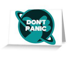 DON'T PANIC Greeting Card