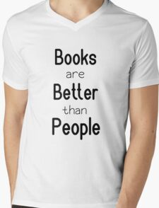 Books are better than people Mens V-Neck T-Shirt