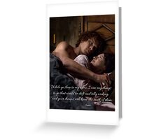 Outlander Quote/While ye sleep... Greeting Card