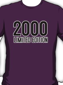 2000 LIMITED EDITION T-Shirt