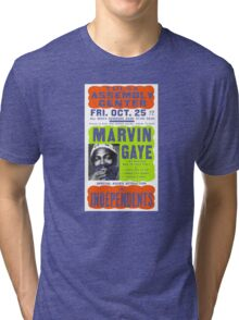 Marvin Gaye Show Poster Optimized for Black Shirt Tri-blend T-Shirt
