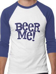 Beer Me! Men's Baseball ¾ T-Shirt