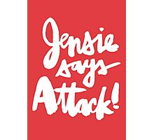 Jensie Says Attack! Light Photographic Print