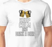 Drink a beer Unisex T-Shirt