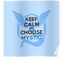 Choose Mystic - Light Apparel Poster