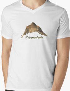 Fly You Fools Mens V-Neck T-Shirt