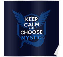 Choose Mystic Poster