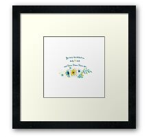 Pride and Prejudice, You have bewitched me Framed Print