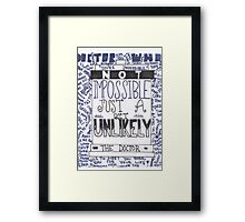 "Doctor Who Quote Art ""Unlikely"" Framed Print"