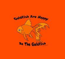 Goldfish Are Happy Unisex T-Shirt