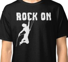Rock On Rock Mountain Climbing T Shirt Classic T-Shirt