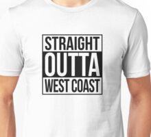 Straight Outta West Coast Unisex T-Shirt