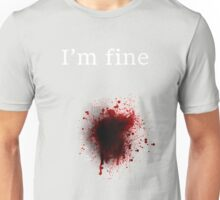 I am fine, Bullet shot Unisex T-Shirt