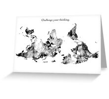Challenge Your Thinking World Map Greeting Card