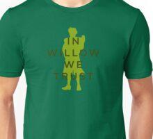 In Willow We Trust - Light Apparel Unisex T-Shirt