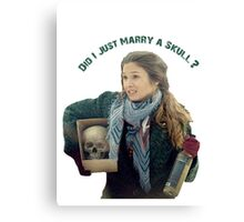 Waverly Earp: Did I Just Marry A Skull? Canvas Print