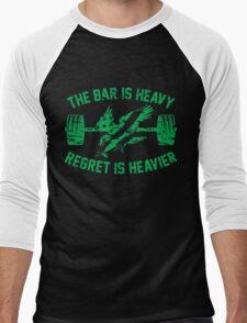 The Bar Is Heavy Regret Is Heavier - Green Men's Baseball ¾ T-Shirt