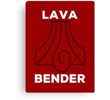 Lava Bender and Proud Canvas Print