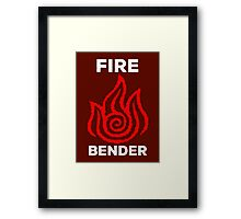 Fire Bender and Proud Framed Print