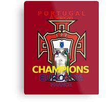 EURO 2016 CHAMPIONS - Portugal Football Team Metal Print