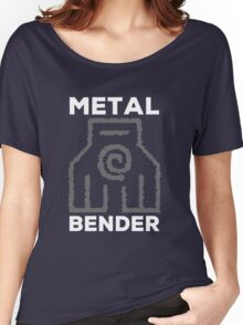 Metal Bender and Proud Women's Relaxed Fit T-Shirt