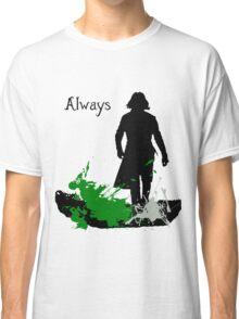 Always  Classic T-Shirt