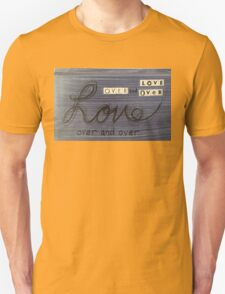 Love over and over Jesus Unisex T-Shirt