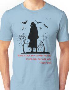 Itachi's Version of DEATH! Unisex T-Shirt