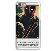 All the dinosaurs - Wade broke his hands iPhone Case/Skin