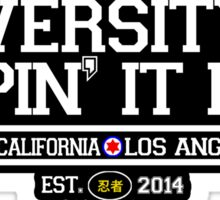 University of Keepin' It Real Sticker