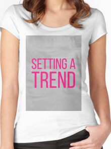 SETTING A TREND pink Women's Fitted Scoop T-Shirt